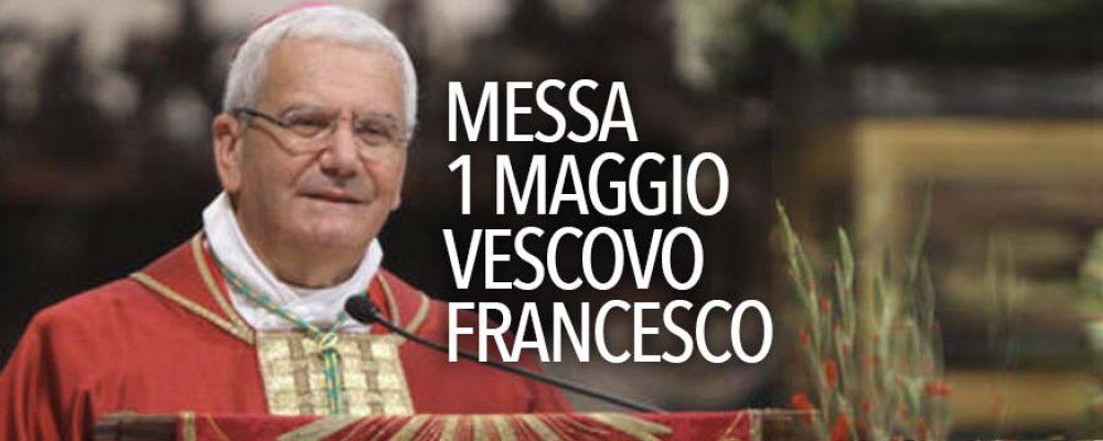 MESSA 1 MAGGIO 2020 Vescovo Francesco