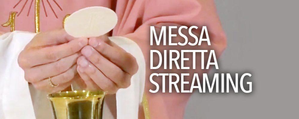 S. Messa in streaming del 29 marzo 2020