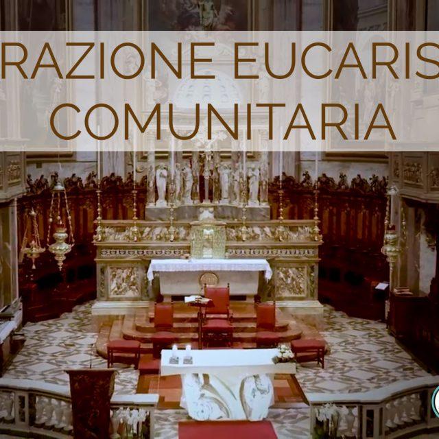 Adorazione Eucaristica Comunitaria in streaming del 14 Giugno 2020