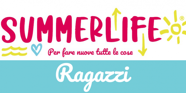 Moduli iscrizione Summerlife – RAGAZZI