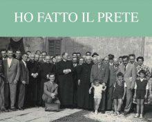 HO FATTO IL PRETE.  Il clero di Bergamo durante l'occupazione tedesca.